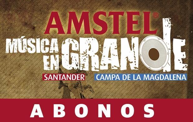 Abonos Amstel Música en Grande