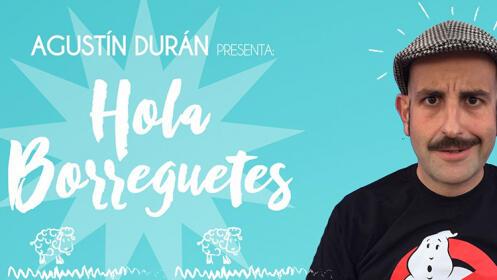 """Entradas """"AGUSTIN DURAN presenta HOLA BORREGUETE"""" en el Teatro Salesianos en Santander por 8.4€"""