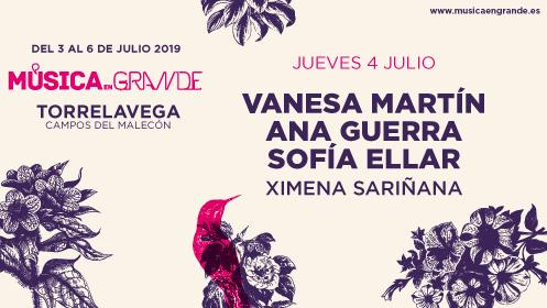 "Entradas ""Música en Grande"". Vanessa Martín + Ana Guerra + Sofía Ellar + Ximena Sariñana"