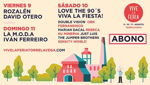 Abono Vive la Feria Torrelavega del 9 al 11 de agosto por 28€
