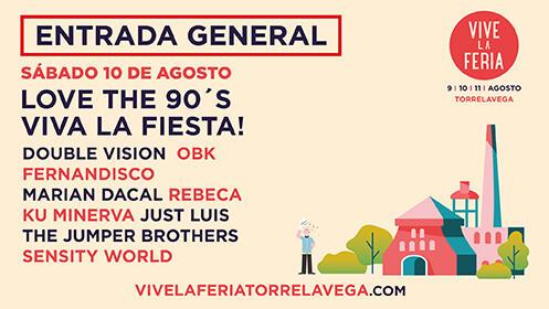 Entradas Vive la Feria Torrelavega. Love the 90's Viva La Fiesta!