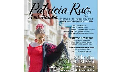 """Entradas homenaje a las grandes de la copla por Patricia Ruiz """"A mi manera"""""""